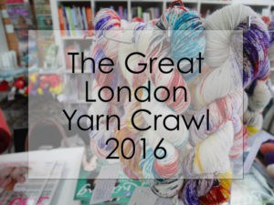 The Great London Yarn Crawl 2016